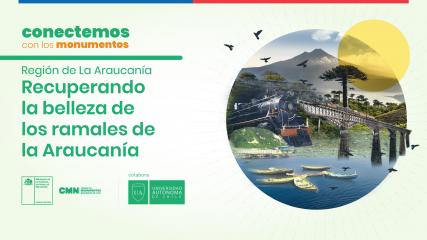 Imagen de Conectemos con los Monumentos: Araucanía