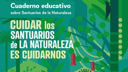 Imagen de Cuaderno educativo sobre Santuarios de la Naturaleza