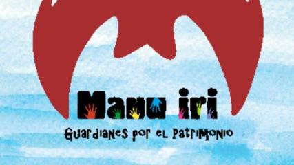 Imagen de Manu iri - Guardianes por el patrimonio